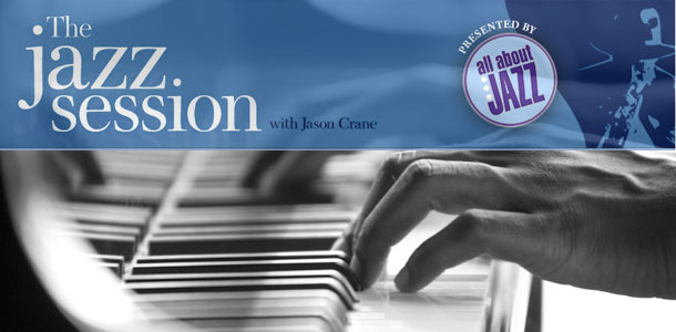 The Jazz Session with Jason Crane